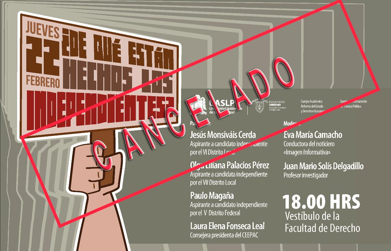 Cancela rector panel en la UASLP con aspirantes a candidatos independientes